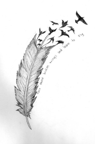 Take this broken wings and learn to fly